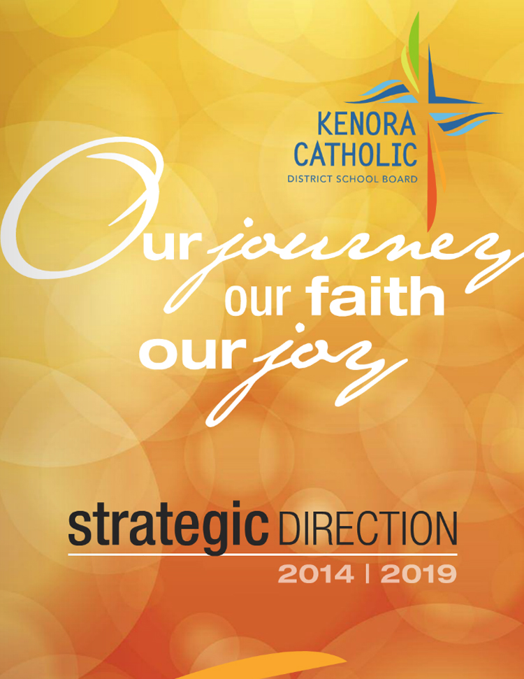 Designs that fly Kenora Catholic District School Board Strategic Plan